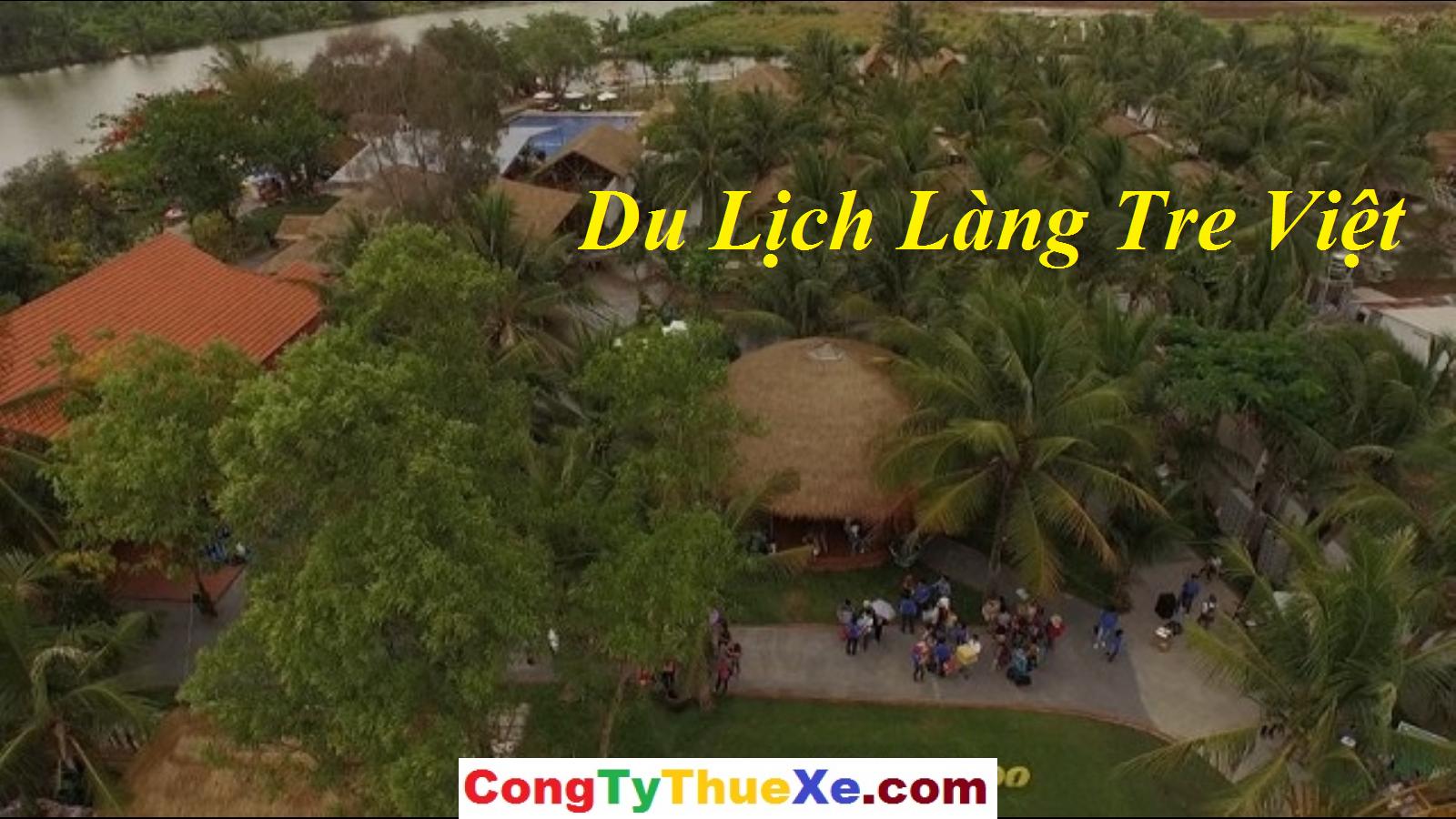 Thuê xe đi Làng Tre Việt