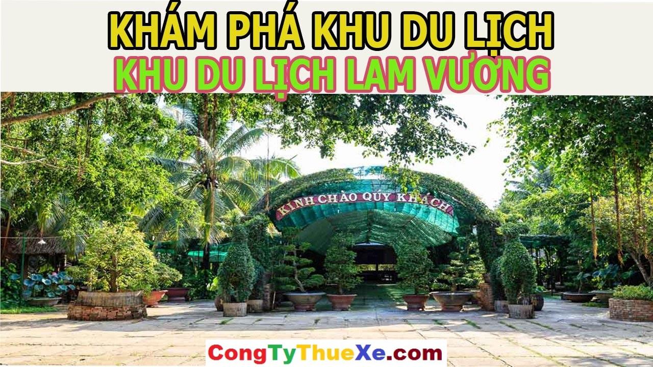 Cho Thuê Xe du lịch đi KDL Lan Vương